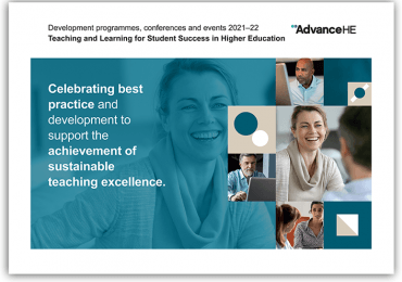 Advance HE Teaching and Learning for Student Success in HE Events Brochure 2021-22
