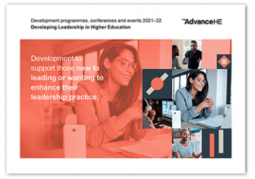 Developing Leadership in Higher Education programmes and events brochure 2021-22