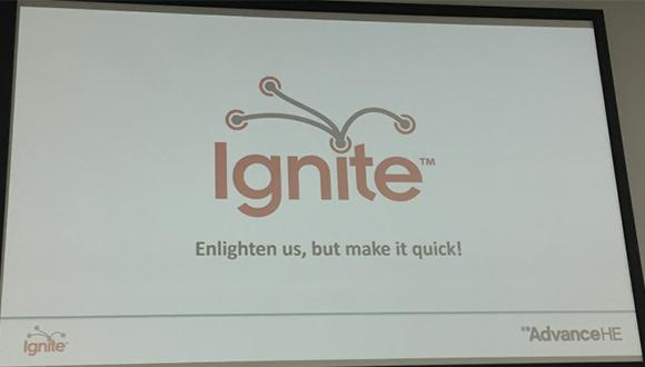 Title slide from the Ignite sessions at the Advance HE Teaching and Learning Conference 2019