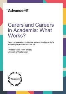 Carers and Careers in Academia: What Works?