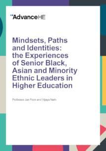 Mindsets, Paths and Identities: the Experiences of Senior Black, Asian and Minority Ethnic Leaders in Higher Education