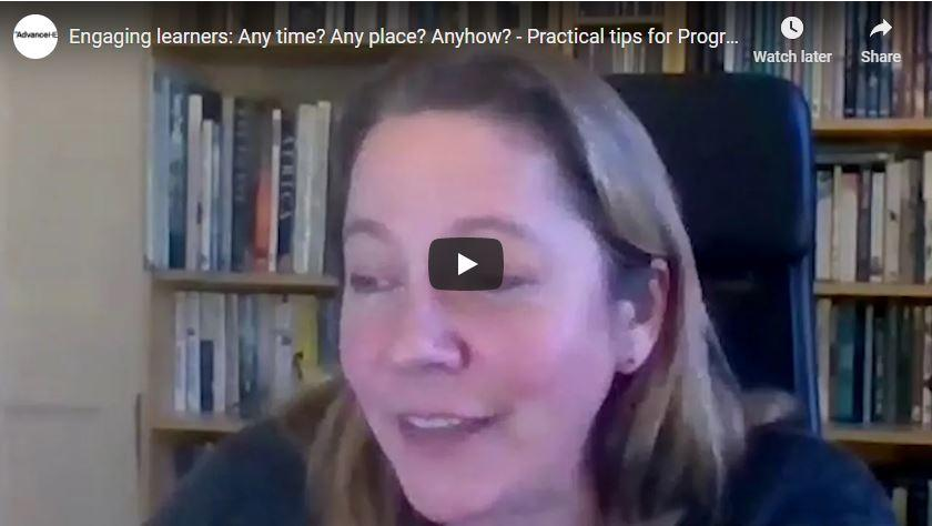 Engaging learners: Any time? Any place? Anyhow? - Practical tips for Programme Leaders